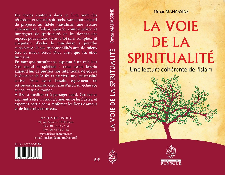 Presentation Du Livre La Voie De La Spiritualite Une